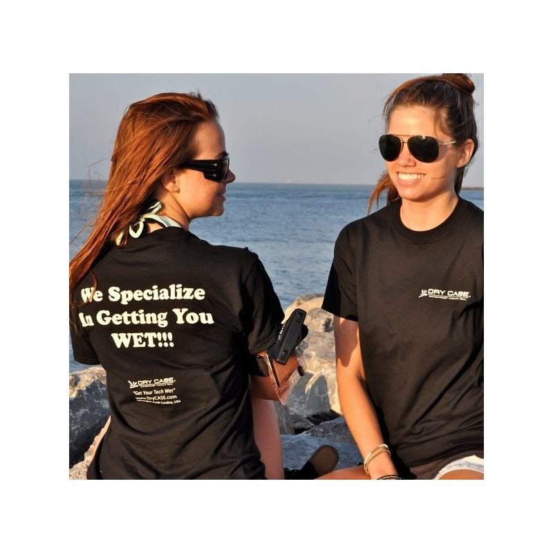 """DryCASE DryCASE """"We Specialize in Getting You Wet"""" T-Shirt"""